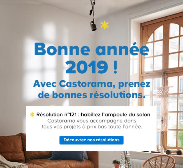 Bonne année 2019 ! Avec Castorama, prenez de bonnes résolutions.