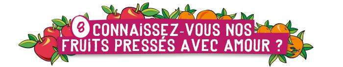 TOUT nouveaux FRUITS PRESSéS avec amour !