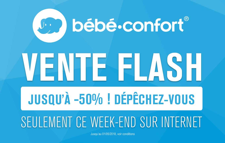 Plus que quelques heures pour profiter de la vente flash Bébé Confort ! Jusqu'à -50% sur une sélection de produits ! Jusqu'au 01/05/2018 sur internet uniquement, voir conditions