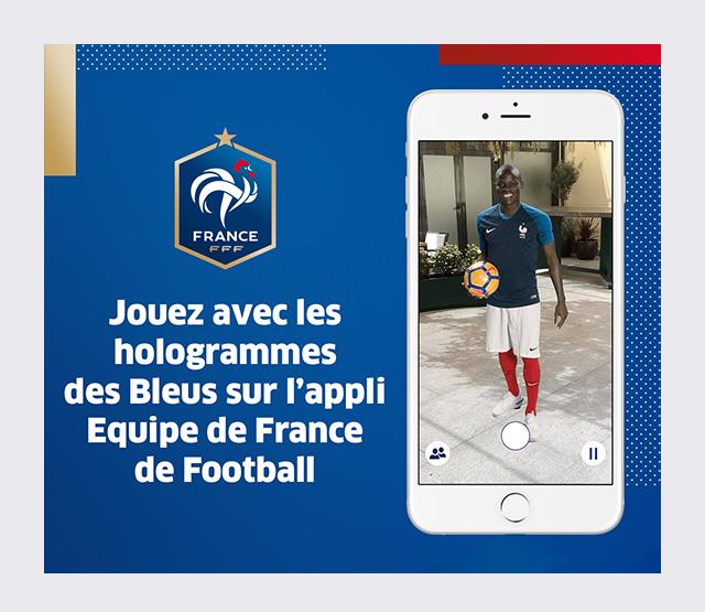 Jouez avec les hologrammes des Bleus sur l'appli Equipe de France de Football