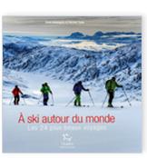 A ski autour du monde