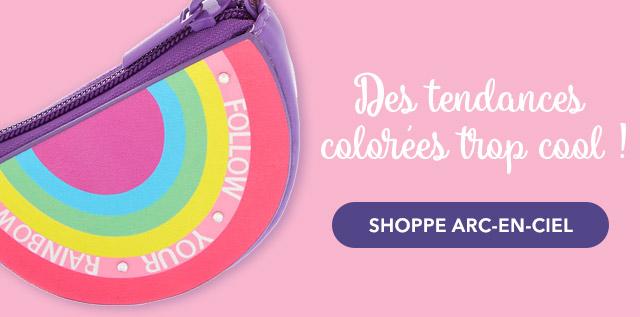 Des tendances colorées trop cool ! - SHOPPE ARC-EN-CIEL