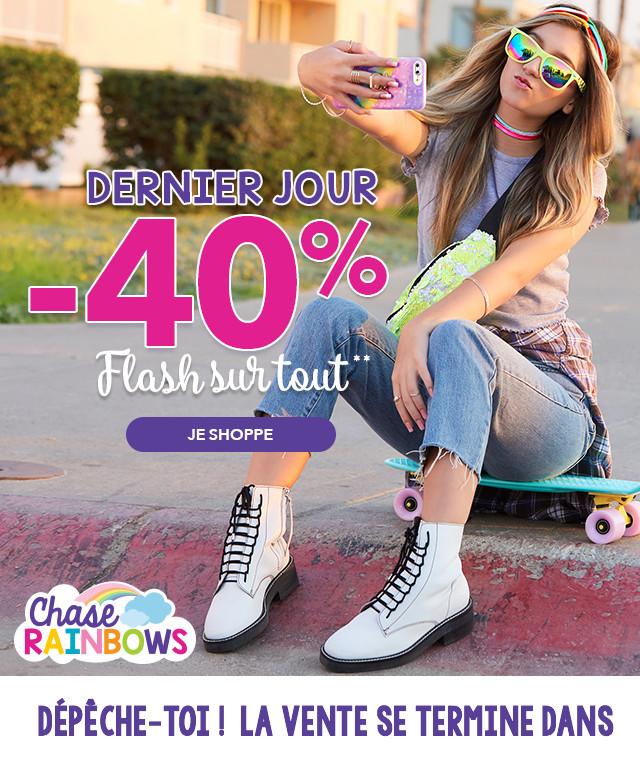 DERNIER JOUR -40% Flash sur tout **
