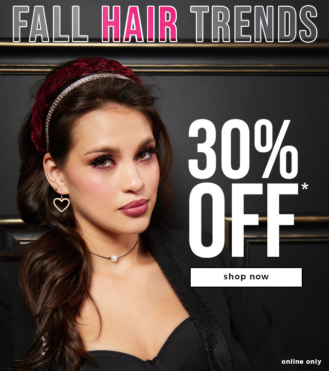 30% OFF* Fall Hair Trends