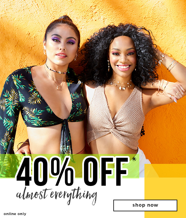 40% OFF* Almost Everything