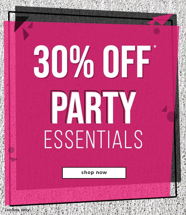Celebrate At Home: 30% OFF* Party Essentials
