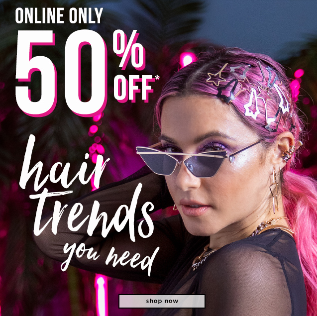 50% OFF* Hair Trends You Need