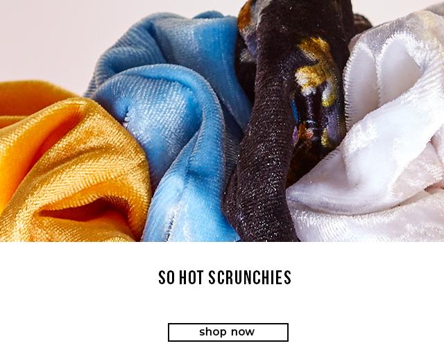 So Hot Scrunchies