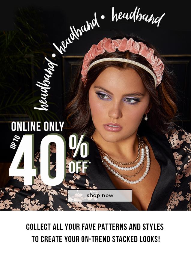 ONLINE ONLY  30% OFF* Headbands