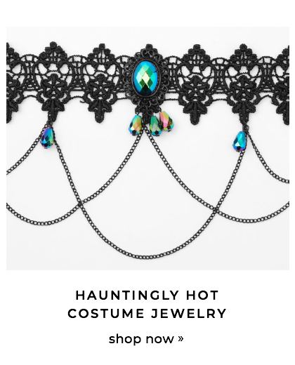 Hauntingly hot costume jewelry