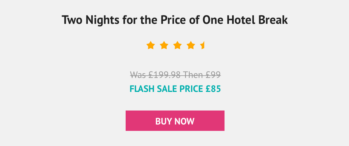 you and a friend can enjoy a two night stay for the price of one! - was £199.98 Then £99 Now £74.25 for 2