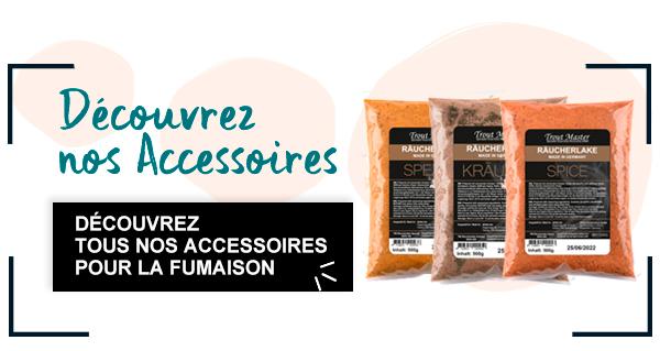 Retrouvez notre sélection d'accessoires pour la FUMAISON