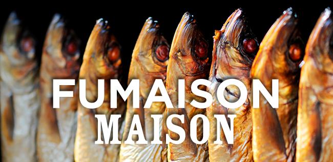 FUMAISON MAISON